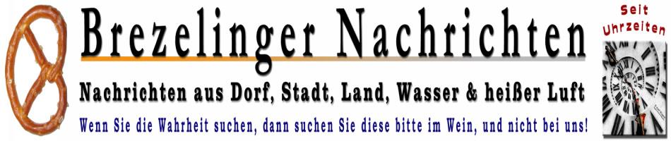 Brezelinger-Nachrichten - Satire aus dem Schwabenland