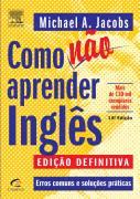 Comprar o livro Como Não Aprender Inglês - Michael Jacobs