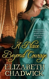 Review: A Place Beyond Courage by Elizabeth Chadwick