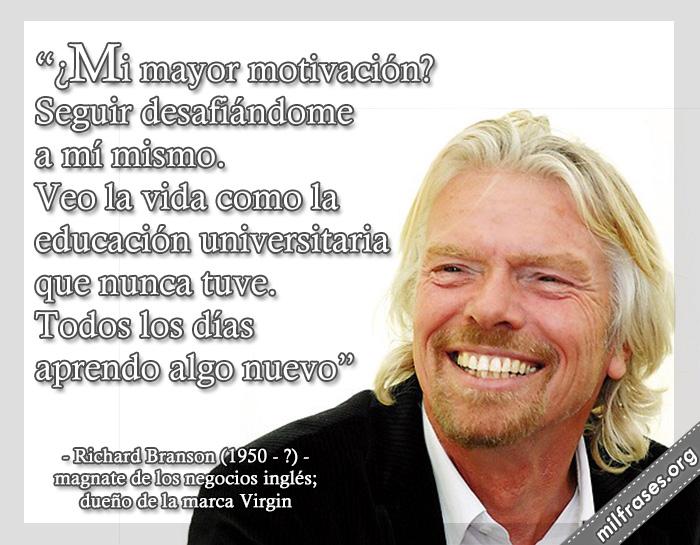 frases de Richard Branson, magnate de negocios inglés. dueño de la marca Virgin.