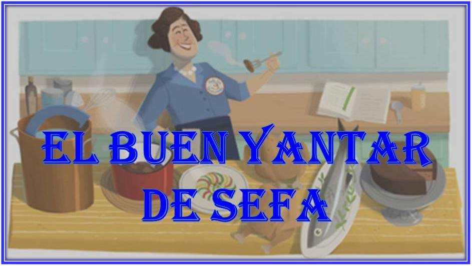 El buen yantar de Sefa