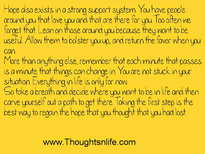 Thoughtsandife: Hope also exists in a strong support system