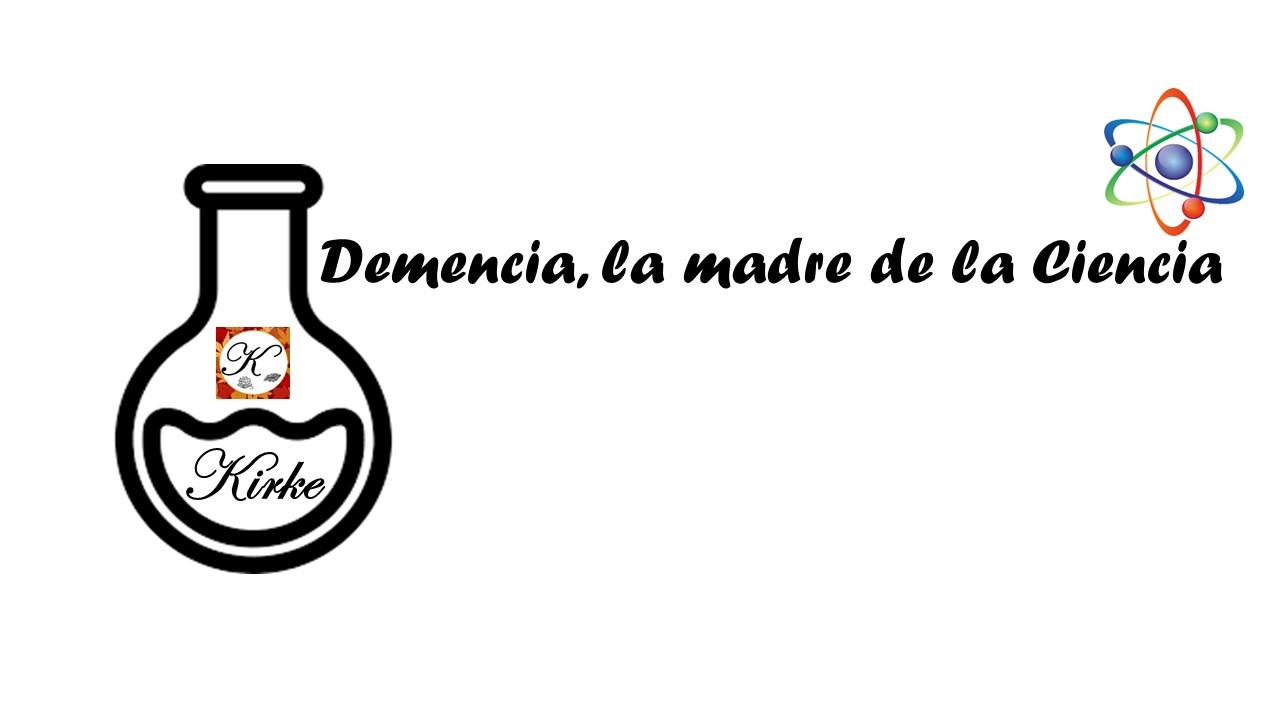 Demencia, la madre de la Ciencia
