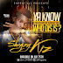SNM MUSIC: Shegzy Kiz – #YKNWDI   @am_SHEGZY