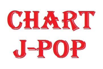 Chart tangga lagu / musik Jepang (J-POP) memang sangat populer