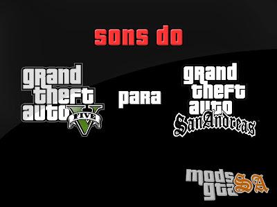 Sons do GTA V para San Andreas para GTA San Andreas