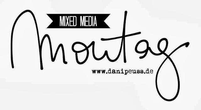 Jeden Montag eine neue Mixed Media Aufgabe von www.danipeuss.de