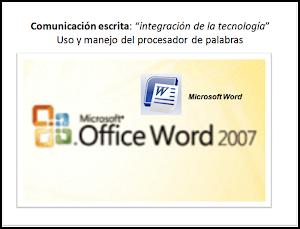Uso y manejo PROCESADOR DE PALABRAS MS Word