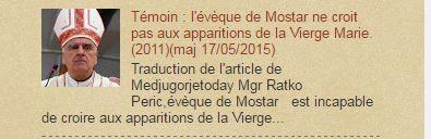 l'évèque de Mostar ne croit pas aux apparitions de la Vierge  Marie.