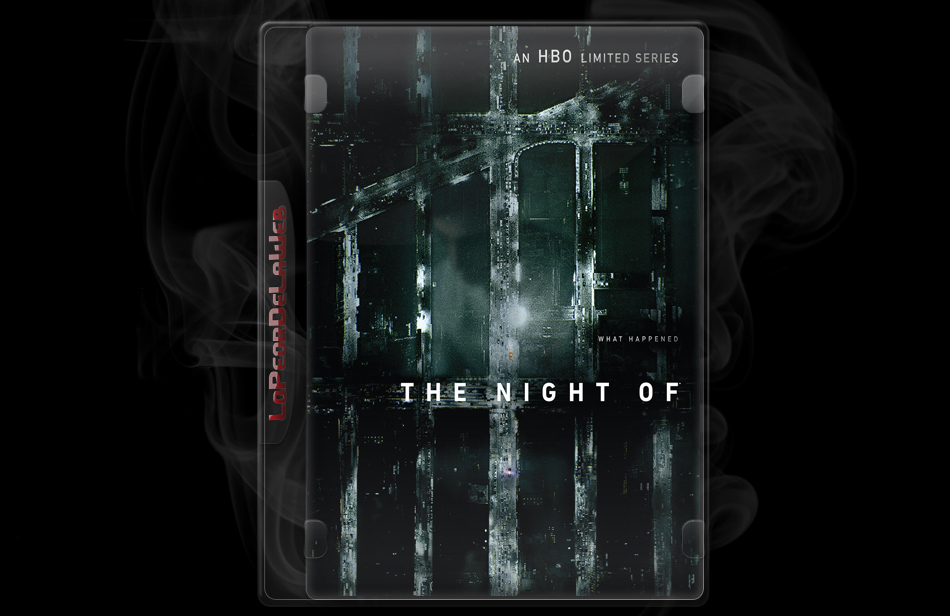 The Night Of (HBO) l 08/08 Latino l 720p