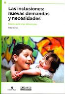 Inclusiones: nuevas demandas y necesidades, Las Relatos sobre las diferencias,