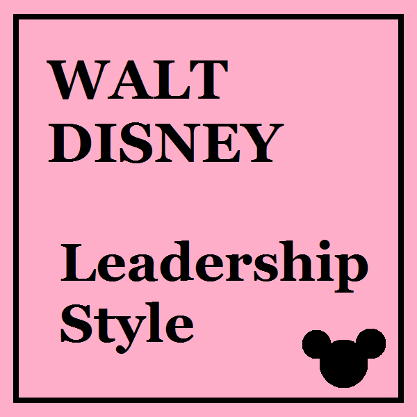 ethical leadership of walt disney The walt disney company wednesday, 7 march 2012 ethical, legal and regulatory issues just like any major company, disney has its share of ethical, legal and regulatory issues these include copyright, censorship, competition, ownership.