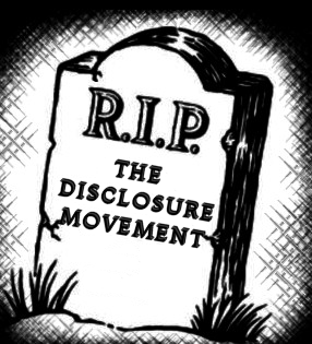 Disclosure Movement RIP