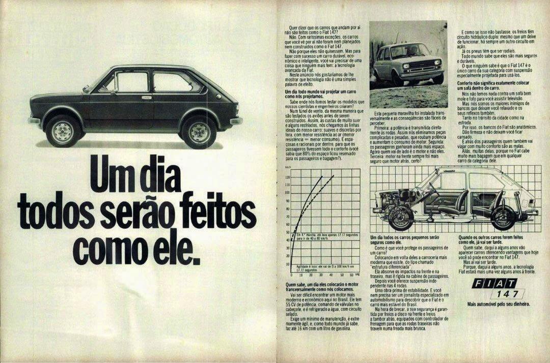 Campanha que vangloria as característica do Fiat 147 em 1977, um ano após o seu lançamento.