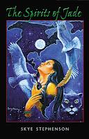 The Spirits of Jade by Skye Stephenson