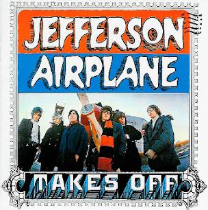 "JEFFERSON AIRPLANE: ""Takes Off"" (1.966)"