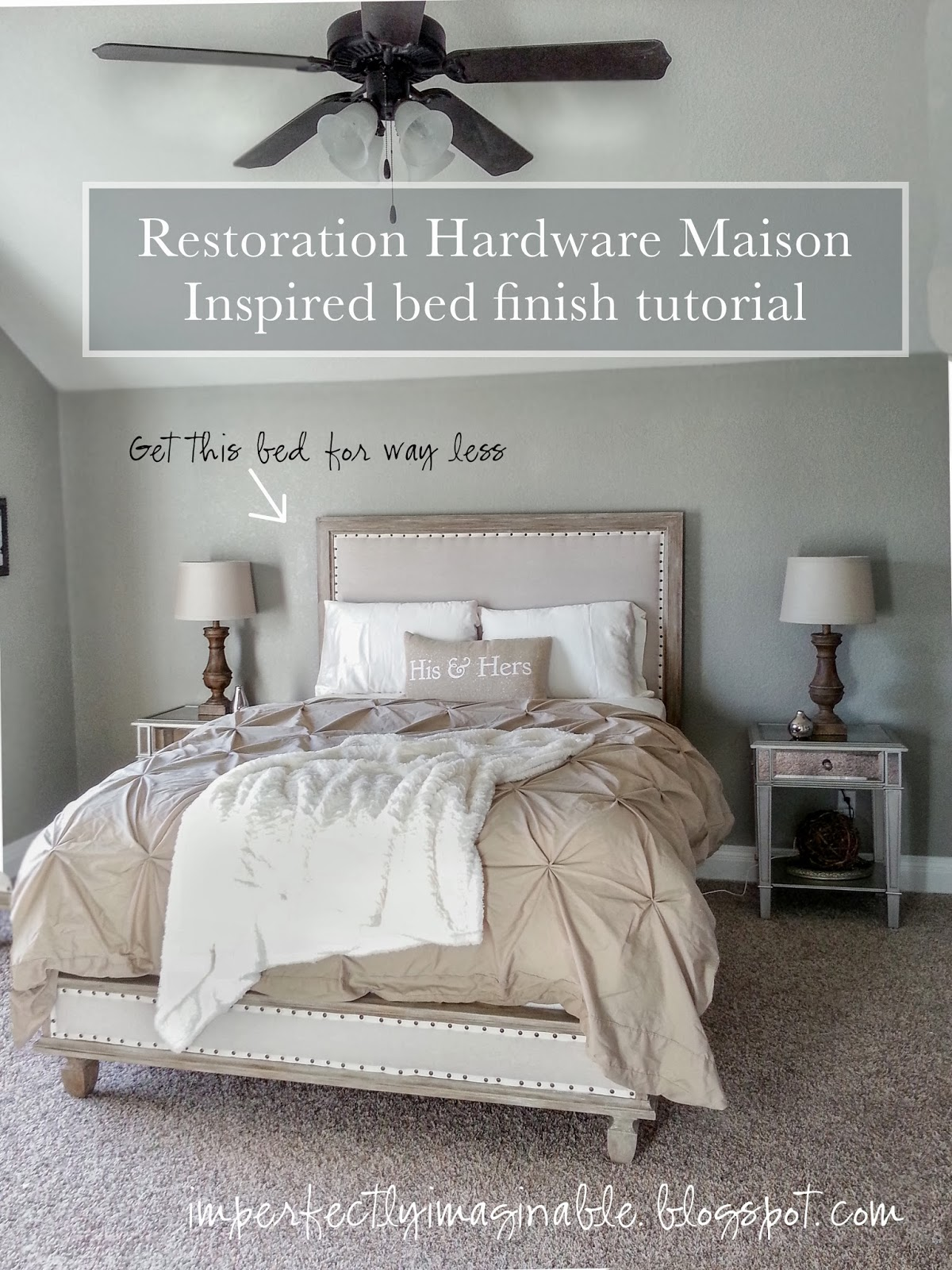 imperfectly imaginable  restoration hardware finish tutorial for, Bedroom decor
