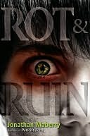 Review: Rot & Ruin by Jonathan Mayberry (Benny Imura #1)