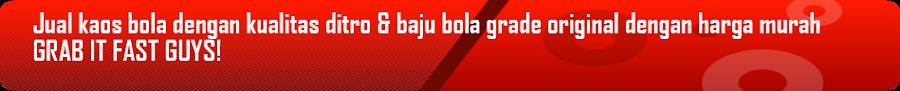 toko| baju bola|kaos| grade original|online