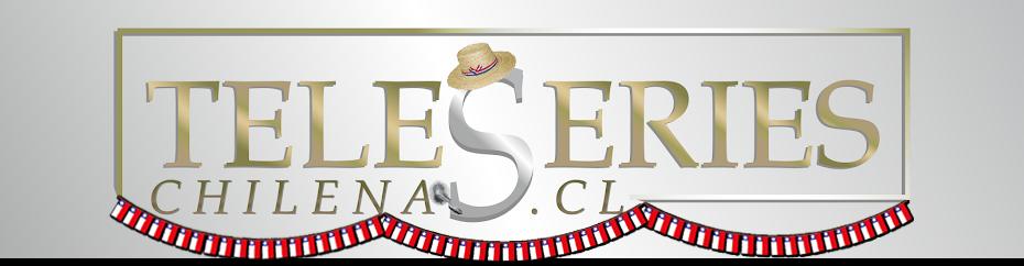 teleseries chilenas