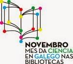 Mes da Ciencia en Galego nas Bibliotecas