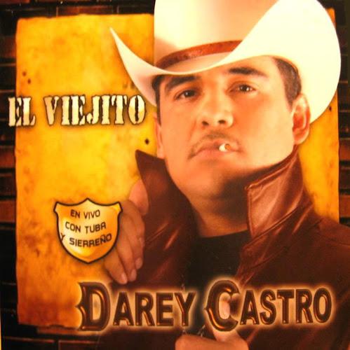 Darey Castro - Vivo El Viejito (Tuba y Sierreño) CD Album 2007 - Descargar Disco