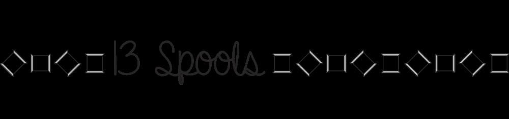 13 Spools