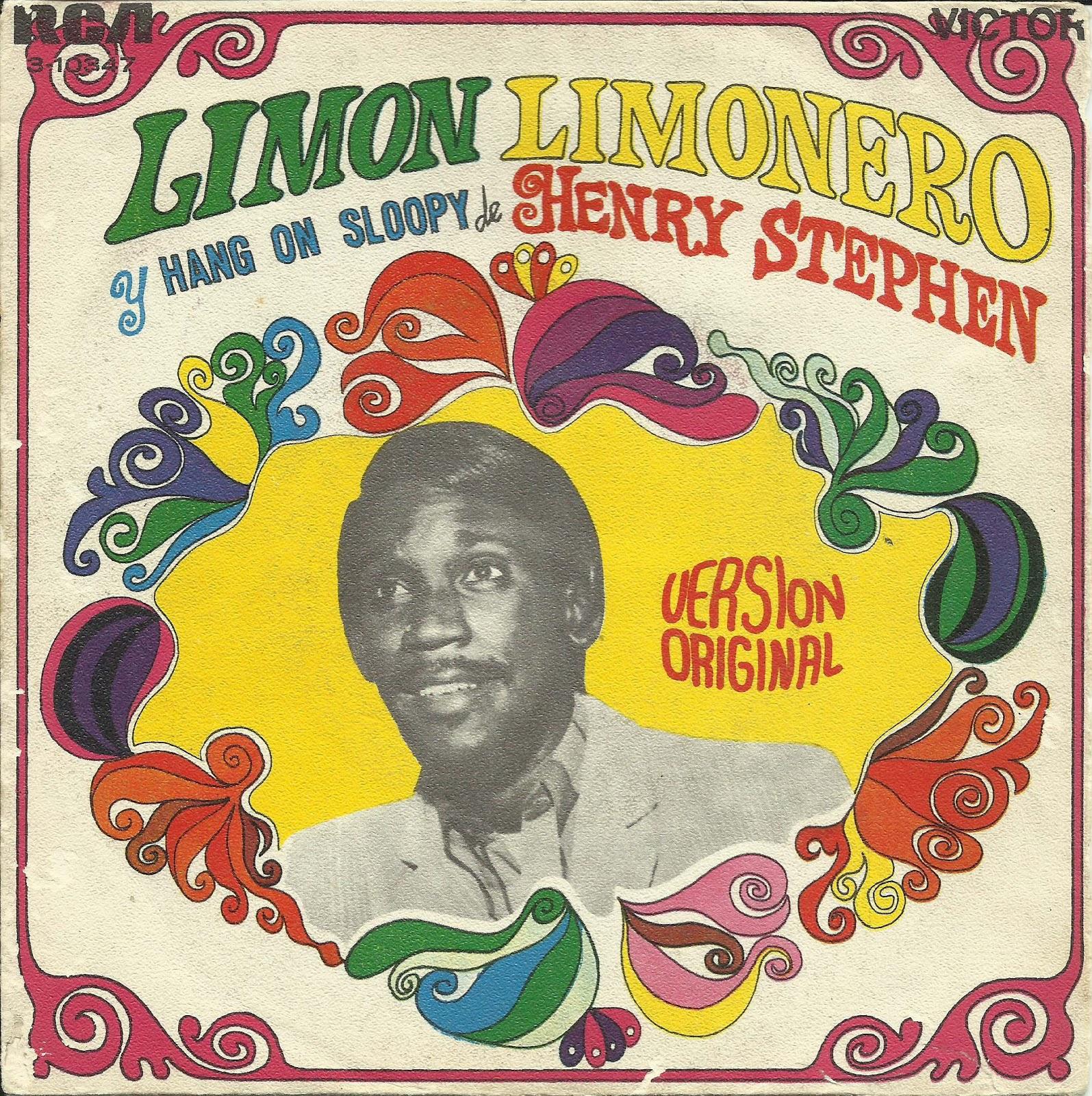 http://1.bp.blogspot.com/-RaK1G2J8wcA/UI1FJkJD9mI/AAAAAAAABL4/Kt_J2uXdcMM/s1600/HENRY+STEPHEN+Limon+Limonero+-+Hang+On+Sloopy.jpg