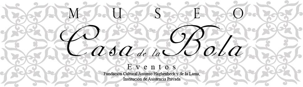 Eventos Museo Casa de la Bola