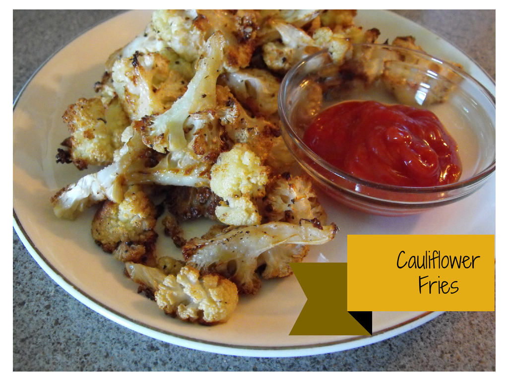 baked cauliflower fries