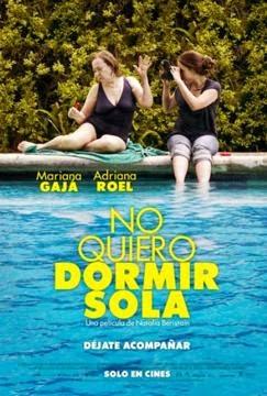 No Quiero Dormir Sola (2012)