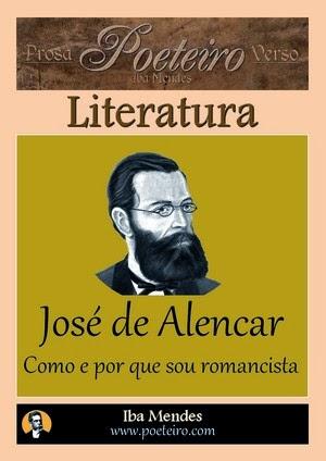 Jose de Alencar - Como e por que sou romancista - Iba Mendes