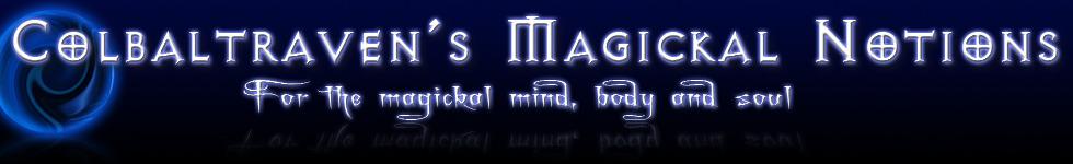 Cobaltraven's Magickal Notions