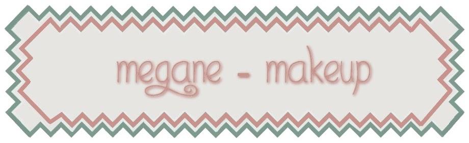 Megane-Makeup