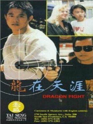 Long Tại Thiên Nhai - Dragon Fight (1988) -