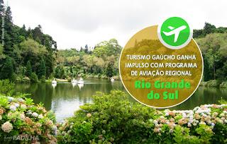 Turismo gaúcho ganha impulso com Programa de Aviação Regional