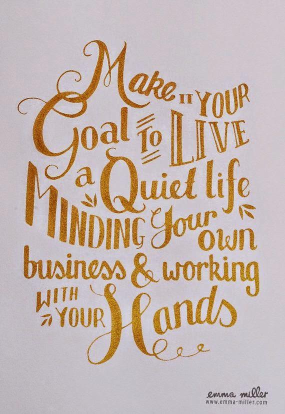 Living a quiet life.....