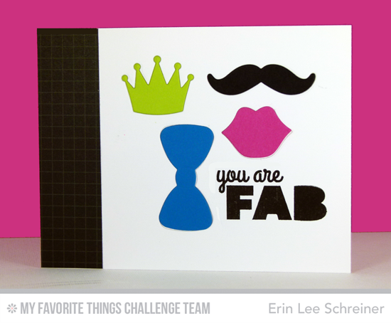 Fab Card from Erin Lee Schreiner featuring the Bold Statements stamp set and Photo Booth Props Die-namics
