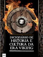 Novo Livro: Dicionário de História e Cultura da Era Viking