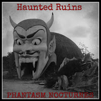 Haunted Ruins -PHANTASM NOCTURNES