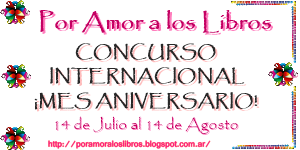 http://poramoraloslibros.blogspot.com.ar/2014/07/concurso-internacional-mes-aniversario.html