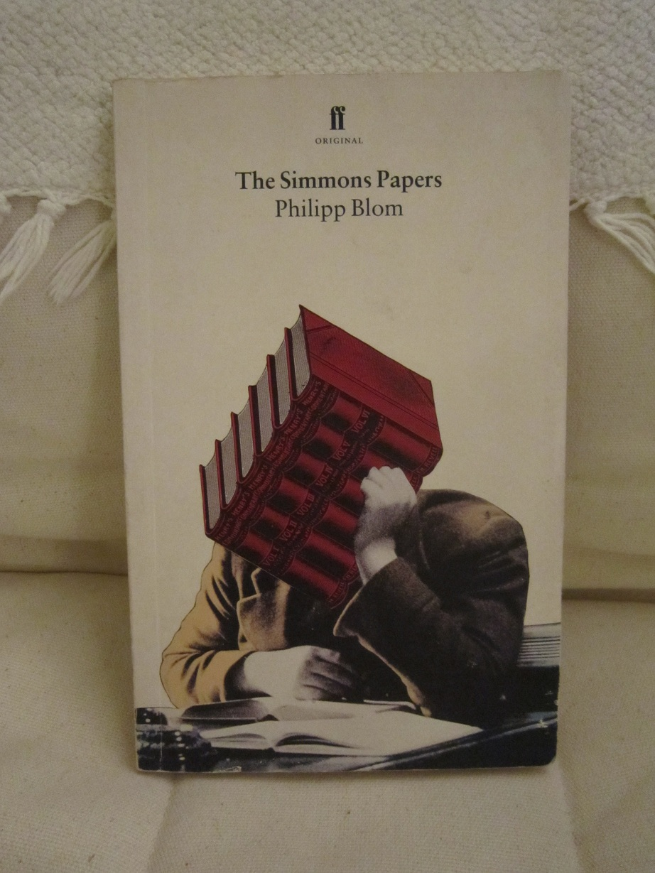And Onto The Other Novel I'm Still Not Seeing Any Connections It's The  Simmons Paper (1995) By Philipp Blom I Bought It In A Charity Shop,