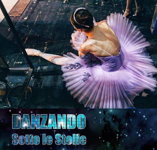 XXI Edizione Danzando sotto le stelle, 23 e 24 marzo