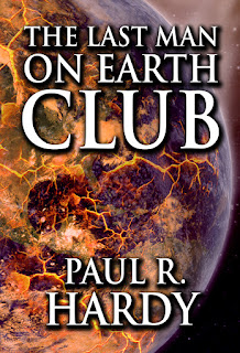 Interview With :   Paul Hardy, Author of The Last Man on Earth Club