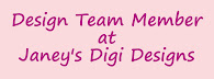 Janey's Digi Design Dt Member