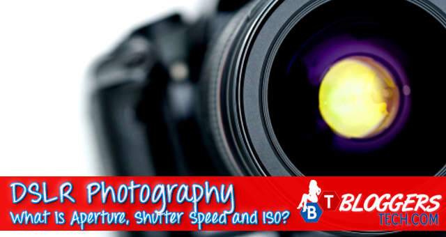 DSLR photography tutorials What is Aperture Shutter Speed and ISO