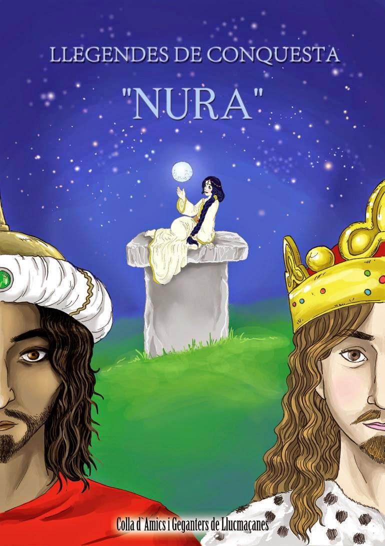 "LLEGENDES DE CONQUESTA ""NURA"""