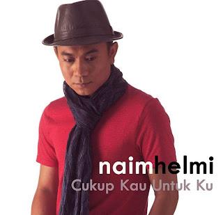 Naim Helmi - Cukup Kau Untuk Ku MP3