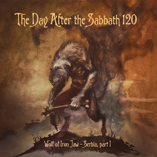 The Day After The Sabbath 120: Wolf of Iron Jaw [Serbia 1]