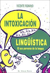 RECOMENDAMOS: La intoxicación linguística.
